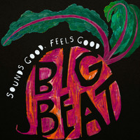 Big Beat Jazz - Sounds Good, Feels Good
