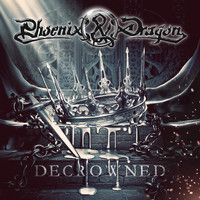 Phoenix & Dragon - Decrowned