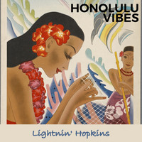 Lightnin' Hopkins - Honolulu Vibes