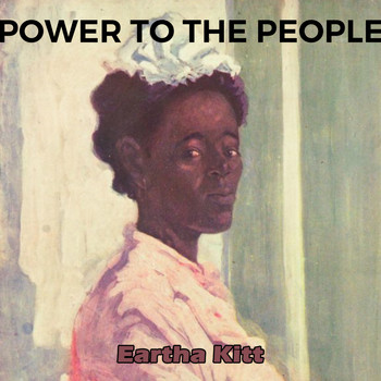 Eartha Kitt - Power to the People