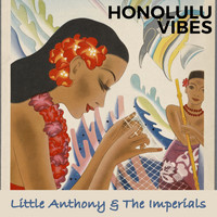 Little Anthony & The Imperials - Honolulu Vibes