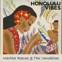 Martha Reeves & The Vandellas - Honolulu Vibes