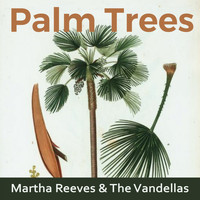 Martha Reeves & The Vandellas - Palm Trees