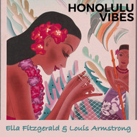Ella Fitzgerald, Louis Armstrong - Honolulu Vibes