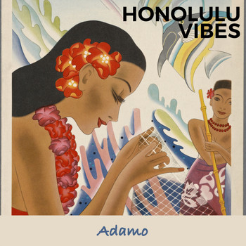 Adamo - Honolulu Vibes