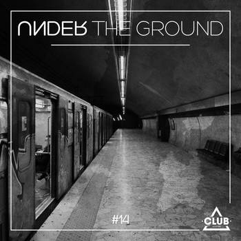 Various Artists - Under the Ground #14