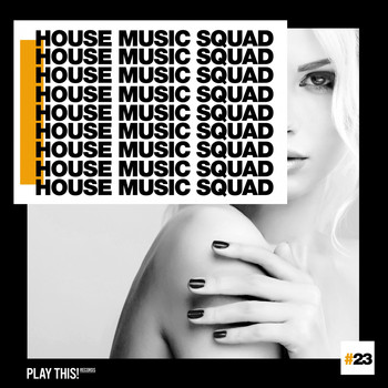 Various Artists - House Music Squad #23