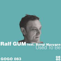 Ralf Gum - Used to Be
