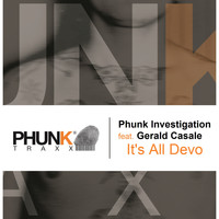 Phunk Investigation - It's All Devo