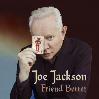 Joe Jackson - Friend Better