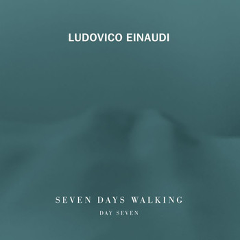 Ludovico Einaudi - Seven Days Walking (Day 7)