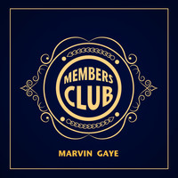 Marvin Gaye - Members Club