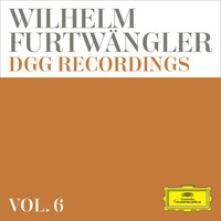 Berliner Philharmoniker - Wilhelm Furtwängler: DGG Recordings (Vol. 6)