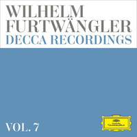 Various Artists - Wilhelm Furtwängler: Decca Recordings (Vol. 7)