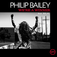 Philip Bailey - We're A Winner (Radio Edit)