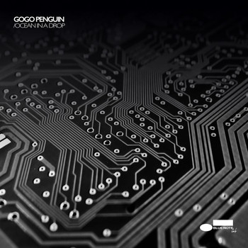 GoGo Penguin - Ocean In A Drop