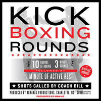 Coach Bill - Kick Boxing Rounds:10 Rounds of Boxing, 3 Minute Rounds, Heavey Bag Workout, Followed by 1 Minute of Active Rest, Shots Called by Coach Bill