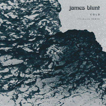 James Blunt - Cold (YouNotUs Remix)