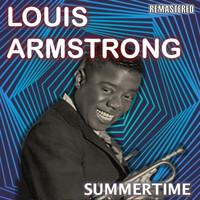 Louis Armstrong - Summertime (Remastered)