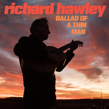 Richard Hawley - Ballad of a Thin Man