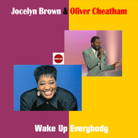 Jocelyn Brown, Oliver Cheatham - Wake Up Everybody