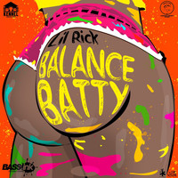 Lil Rick - Balance Batty