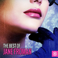 Jane Froman - The Best of Jane Froman