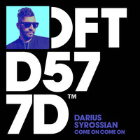 Darius Syrossian - Come On Come On