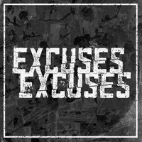 Excuses Excuses - Mind over Matter (Explicit)
