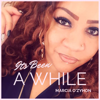 Marcia O'Zyhon / - It's Been a While
