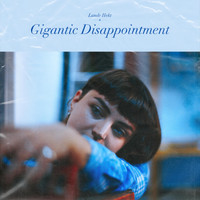 Lande Hekt - Gigantic Disappointment