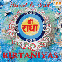 Kirtaniyas - Heart & Soul