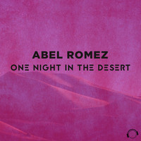 Abel Romez - One Night in the Desert