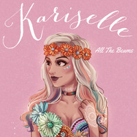 Kariselle - All the Beams