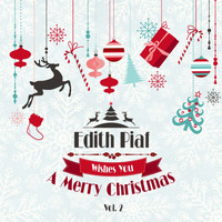 Edith Piaf - Edith Piaf Wishes You a Merry Christmas, Vol. 2