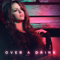 Nicole Sumerlyn - Over a Drink
