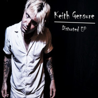 Keith Gensure - Distorted EP (Explicit)