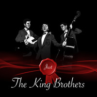 The King Brothers - Just - The King Brothers