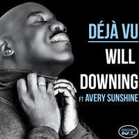 Will Downing - Déjà Vu (feat. Avery Sunshine)