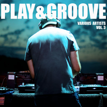 Various Artists - Play & Groove, Vol. 3