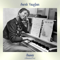 Sarah Vaughan - Sassy (Remastered 2019)