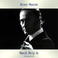 Henry Mancini - March Step In (Remastered 2019)
