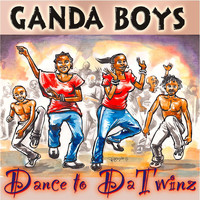 Ganda Boys - Dance to Datwinz