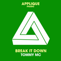 Tommy Mc - Break It Down (Original Mix)