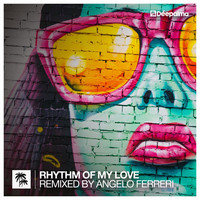 Distant People feat. Hannah K. - Rhythm of My Love (Remixed by Angelo Ferreri)