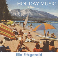 Ella Fitzgerald - Holiday Music