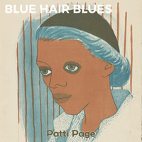 Patti Page - Blue Hair Blues