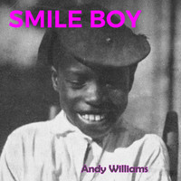 Andy Williams - Smile Boy