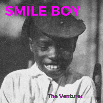 The Ventures - Smile Boy