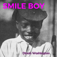 Dinah Washington - Smile Boy